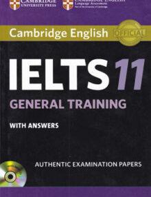 cambridge english ielts11 general training whith answers, کمبریج آیلتس11 جنرال تراینینگ+پاسخ