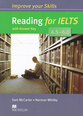 Improve your Skills Reading for IELTS 4.5 - 6.0 ایمپرو یور اسکیلز ریدینگ فور آیلس