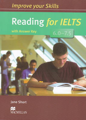 Improve your Skills Reading for IELTS 6.0 – 7.5 ایمپرو یور اسکیلز ریدینگ فور آیلس