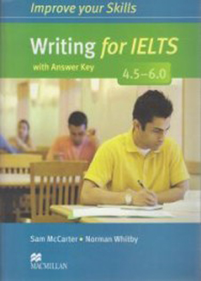 Improve your Skills Writing for IELTS 4.5 - 6.0 ایمپرو یور اسکیلز رایتینگ فور آیلس