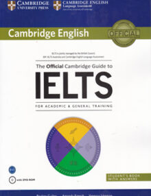 The Official Cambridge Guide to IELTS for Academic & General Training + DVD د آفیشیال کمبریج گاید تو آیلس فور آکادمیک اند ترینینگ